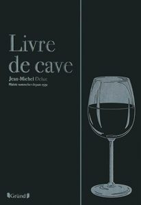 Jean-Michel Deluc Livre de cave