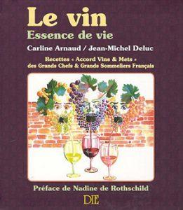 Jean-Michel Deluc Le Vin Essence de vie