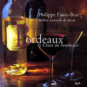 Philippe Faure-Brac Bordeaux Le Choix du sommelier