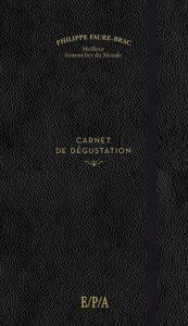 Philippe Faure-Brac Carnet de dégustation