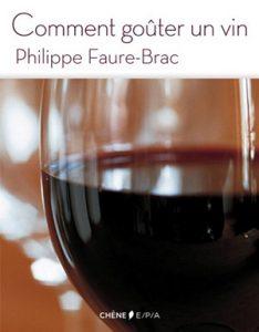 Philippe Faure-Brac Comment faire sa cave
