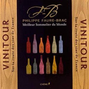 Philippe Faure-Brac Vinotour, sur la route des vins