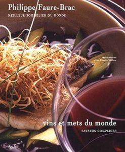 Philippe Faure-Brac Vins et mets du Monde