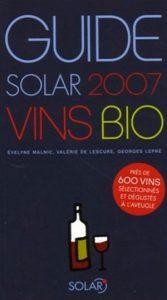 Georges Lepré Le guide solar des vins bio 2007