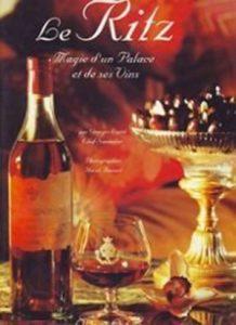 Geoges Lepré Le Ritz, magie d'un palace et ses vins