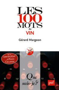 Gérard Margeon Les 100 mots du vin