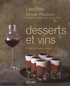 Olivier Poussier Desserts et Vins