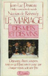 Jean-Luc Pouteau Le mariage des mets et des vins