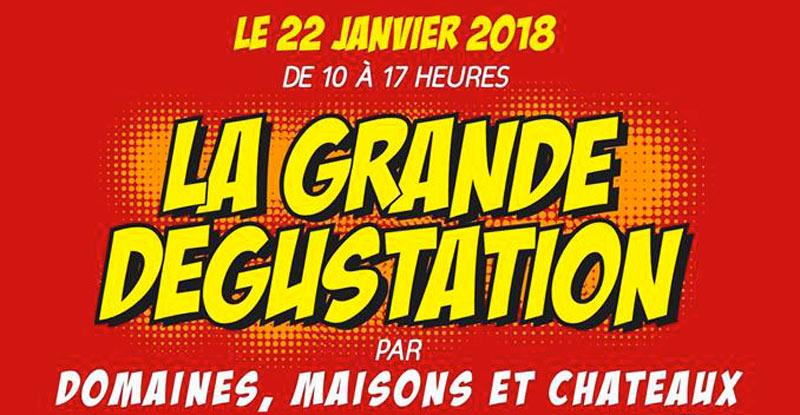 Flyer La Grande Dégustation Domaines, Maisons et Châteaux 2018