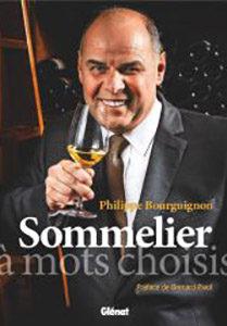 Sommelier, mots Choisis de Philippe Bourguignon
