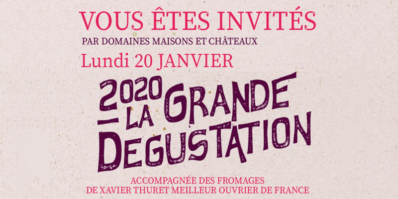 Invitation Dégustation Domaines Maisons et Châteaux